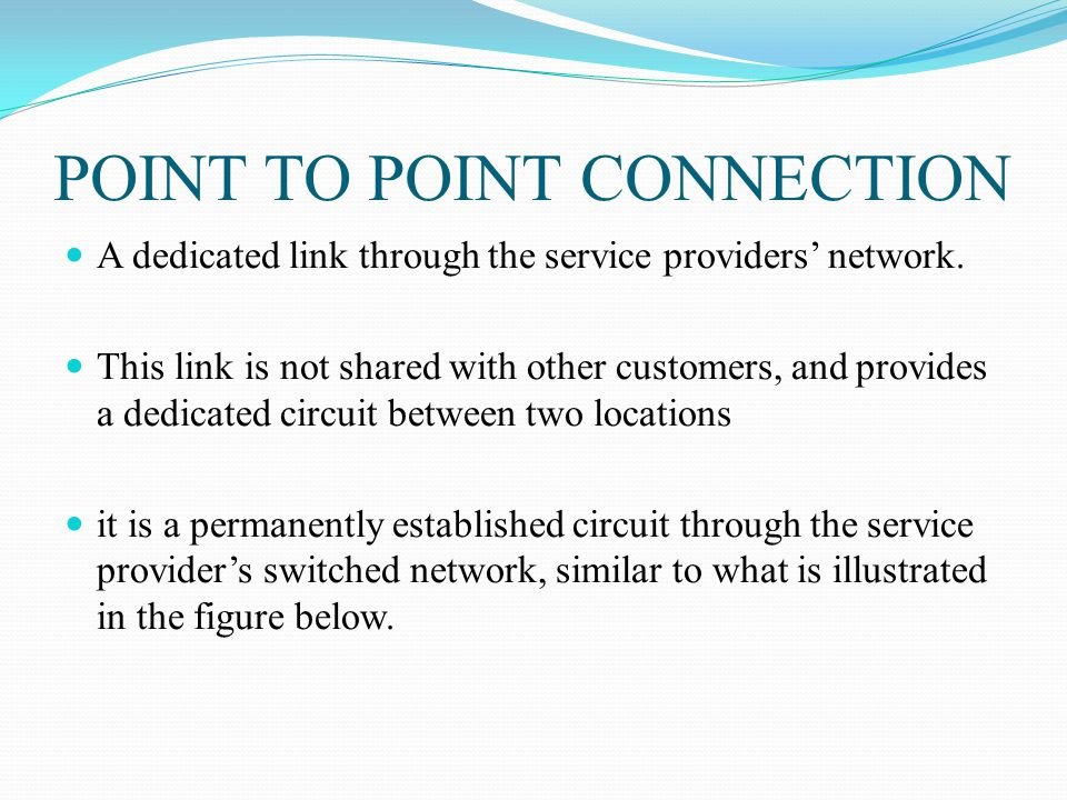 POINT TO POINT CONNECTION