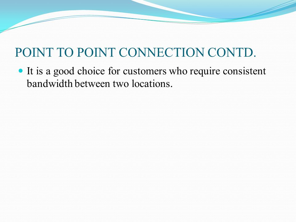 POINT TO POINT CONNECTION CONTD.