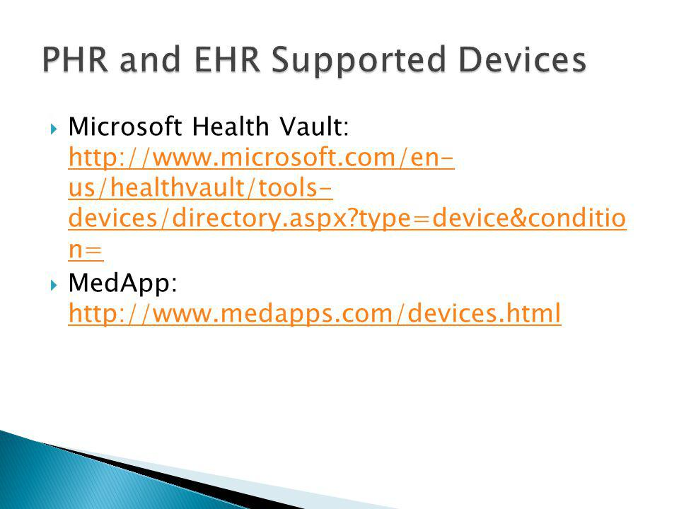 PHR and EHR Supported Devices
