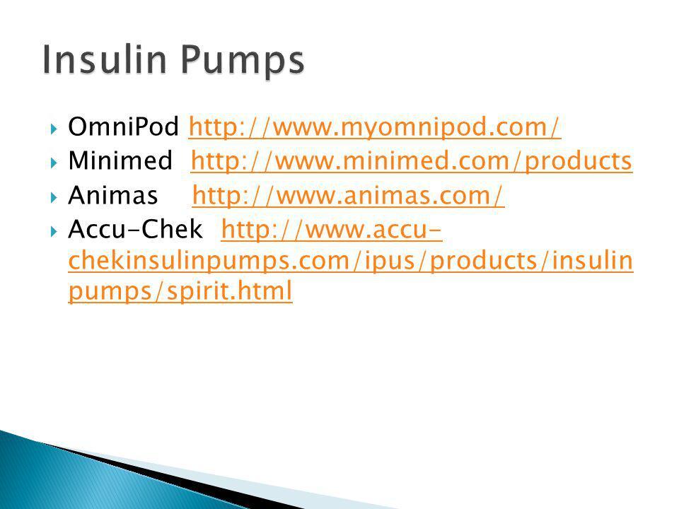 Insulin Pumps OmniPod http://www.myomnipod.com/