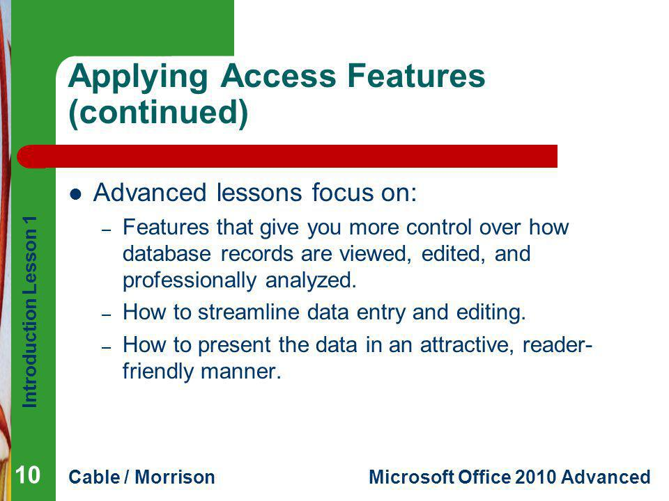 Applying Access Features (continued)