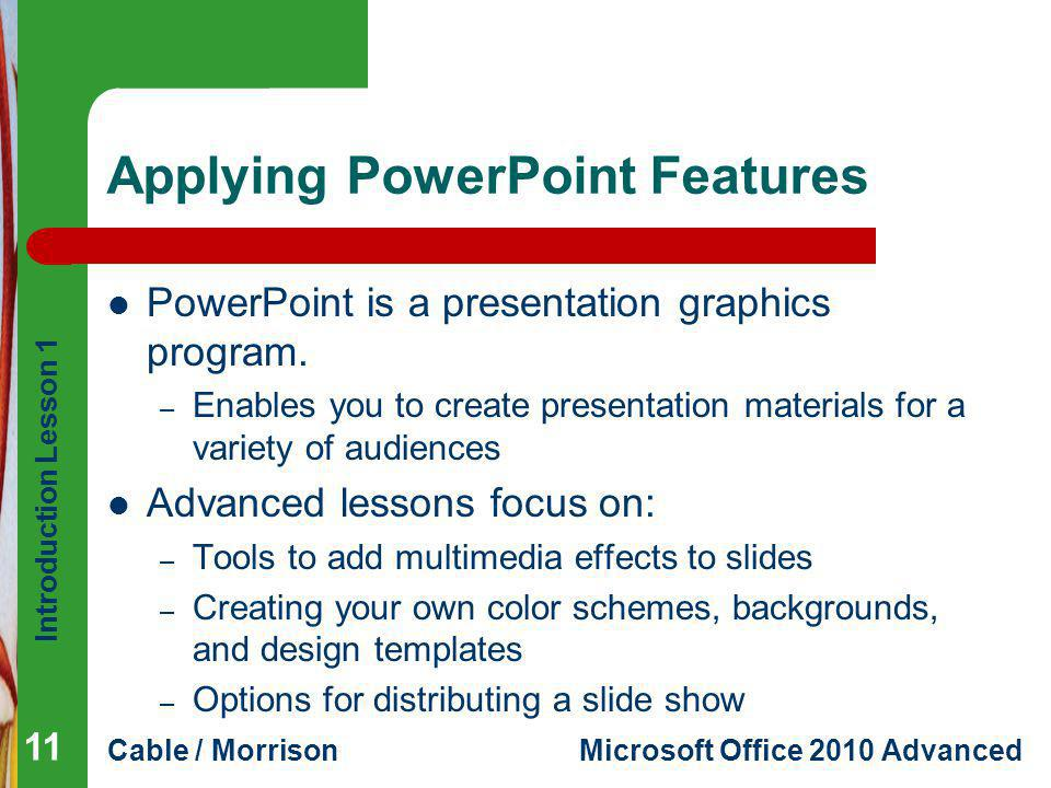 Applying PowerPoint Features