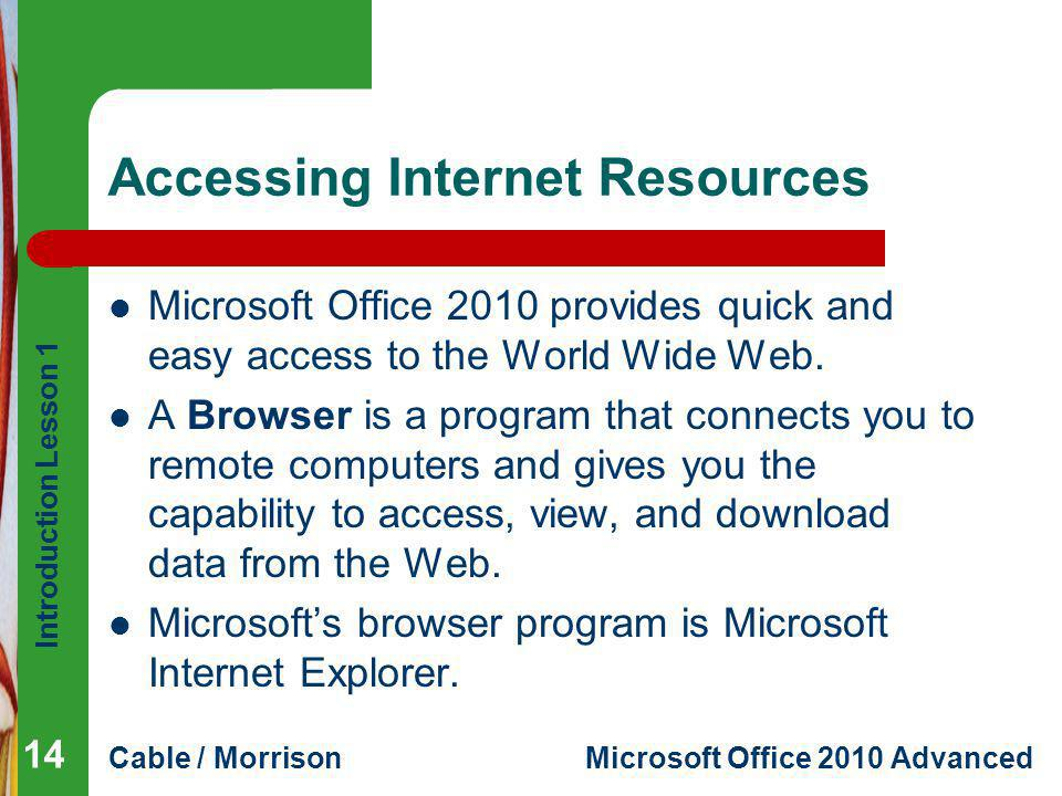 Accessing Internet Resources
