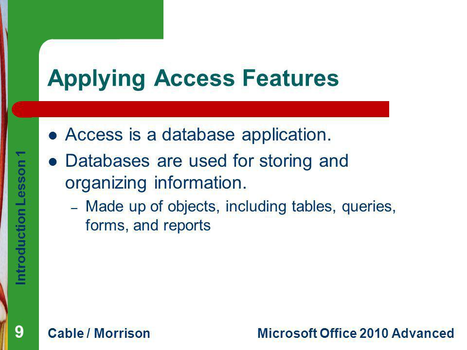 Applying Access Features