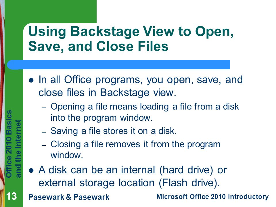 Using Backstage View to Open, Save, and Close Files