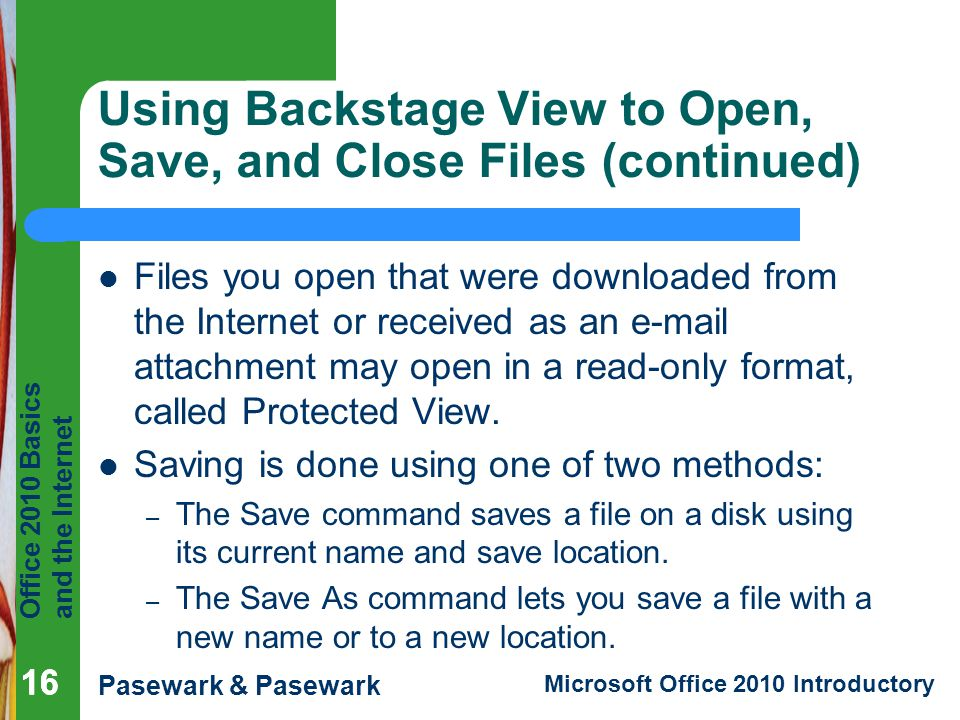 Using Backstage View to Open, Save, and Close Files (continued)