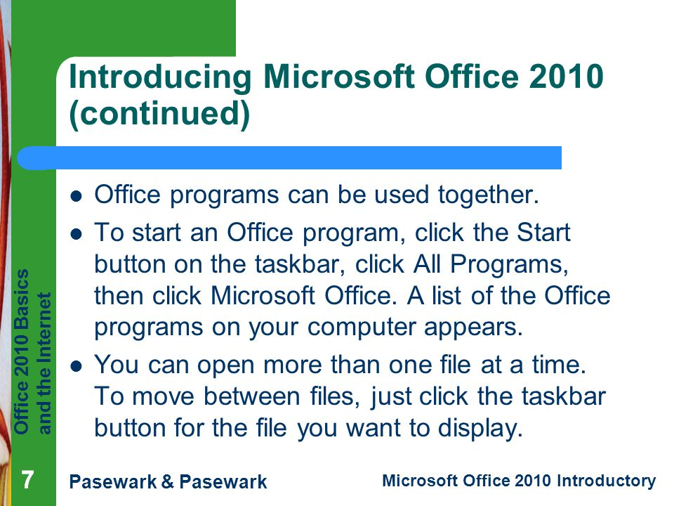 Introducing Microsoft Office 2010 (continued)