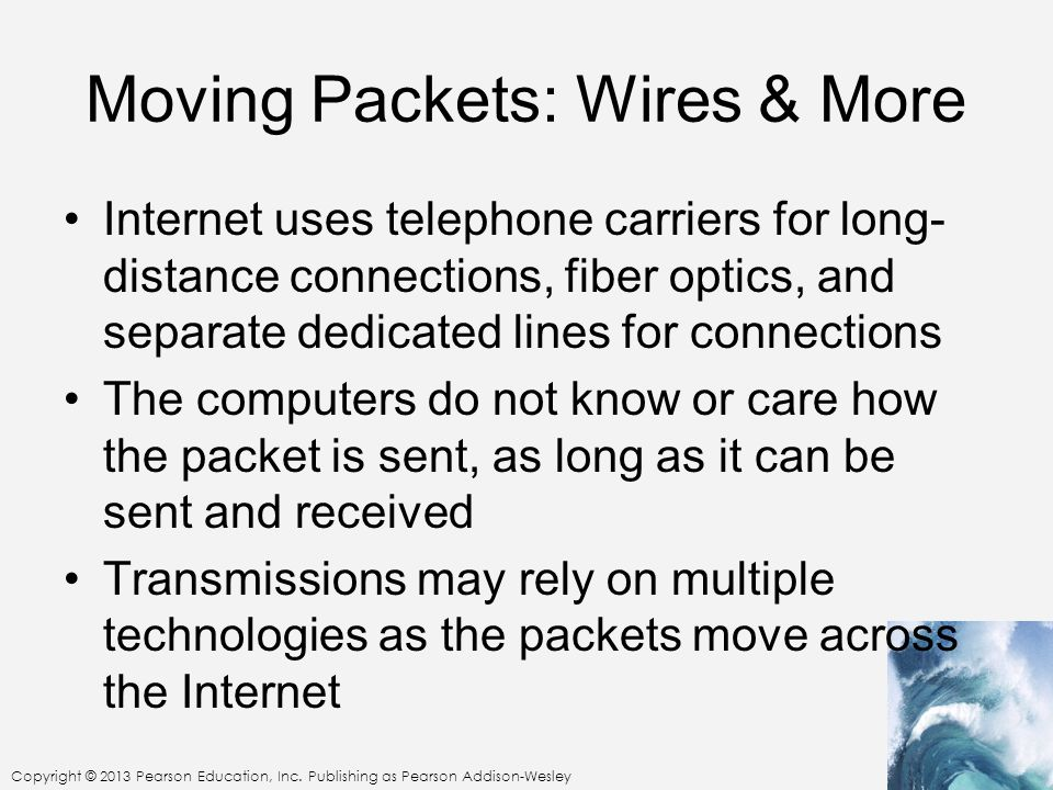 Moving Packets: Wires & More