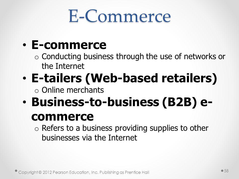 E-Commerce E-commerce E-tailers (Web-based retailers)