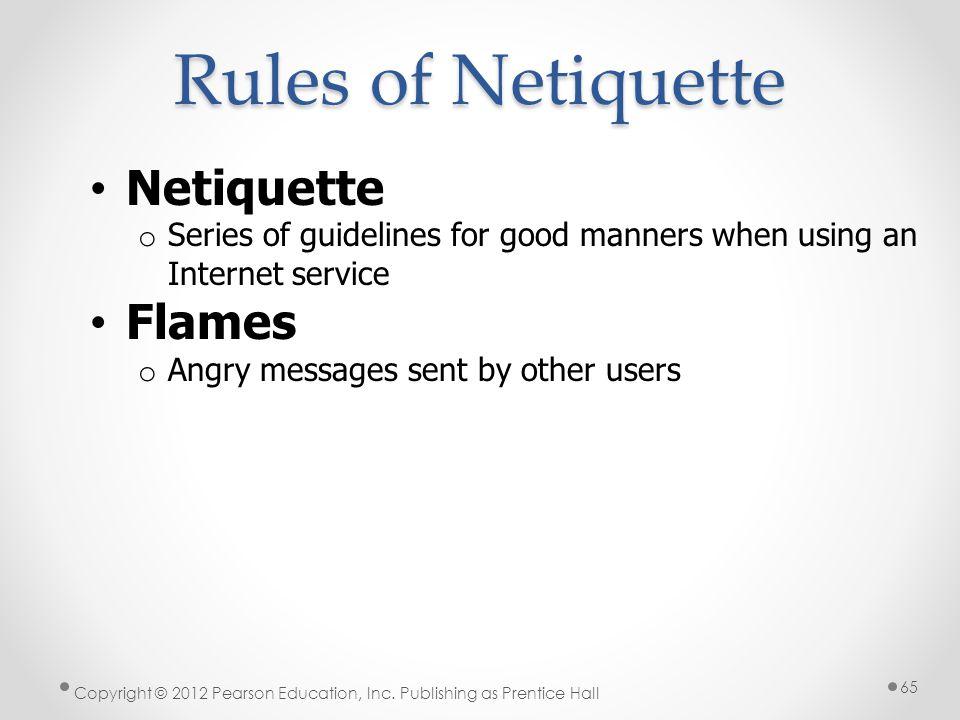 Rules of Netiquette Netiquette Flames