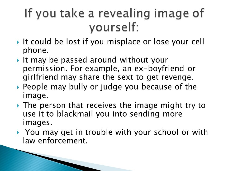 If you take a revealing image of yourself: