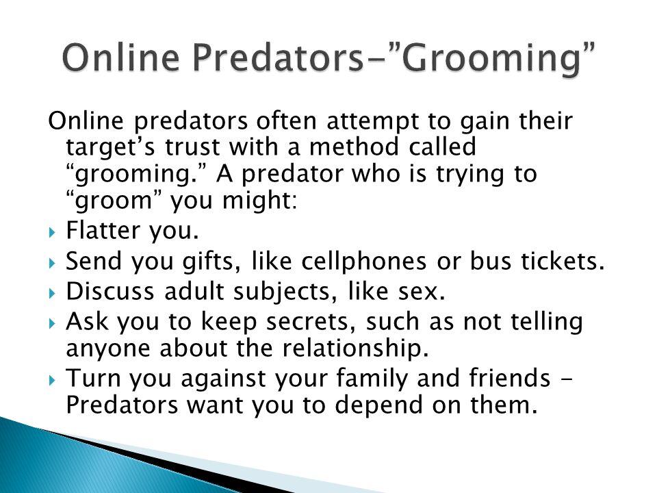 Online Predators- Grooming