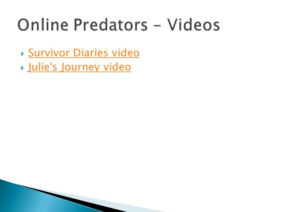 Online Predators - Videos