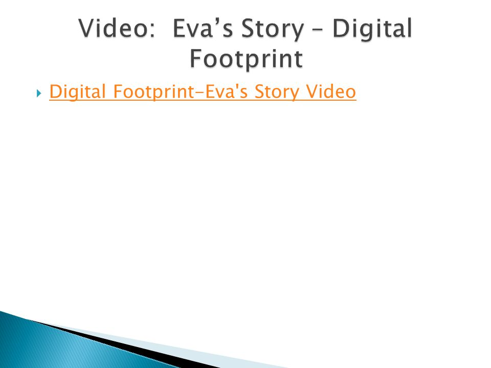 Video: Eva's Story – Digital Footprint