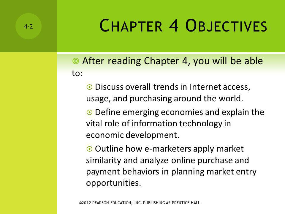 Chapter 4 Objectives After reading Chapter 4, you will be able to: