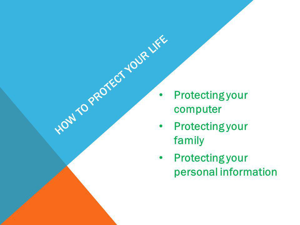 How to protect Your Life