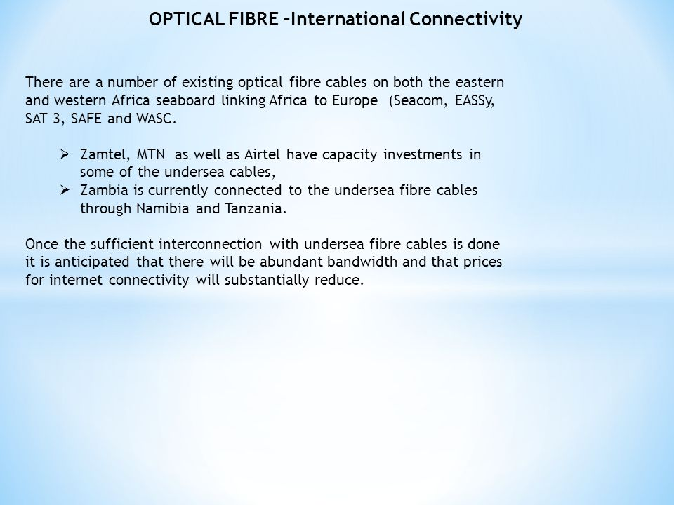 OPTICAL FIBRE –International Connectivity
