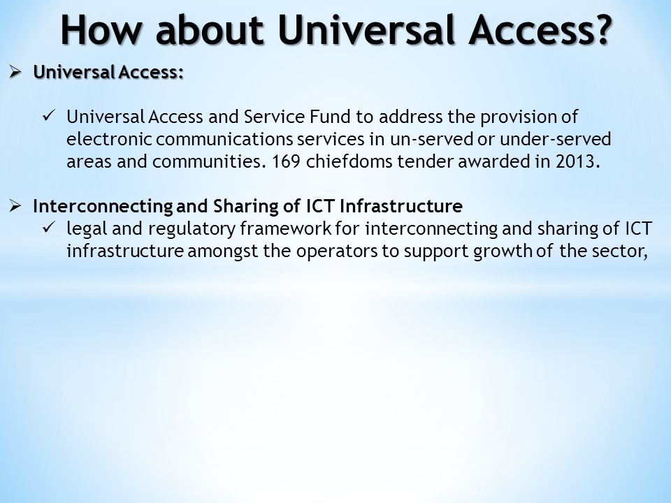 How about Universal Access