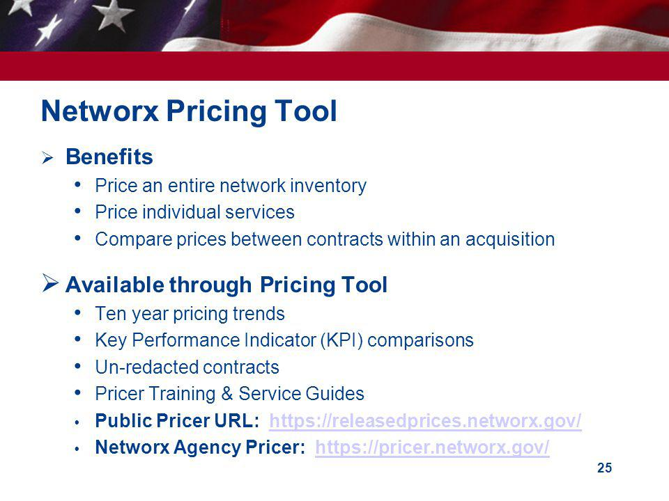 Networx Pricing Tool Benefits Available through Pricing Tool
