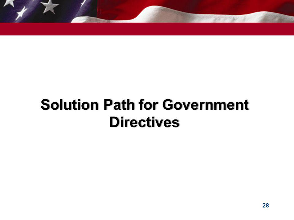 Solution Path for Government Directives