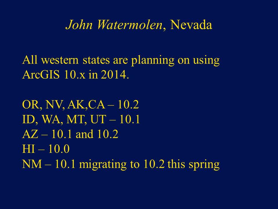 John Watermolen, Nevada