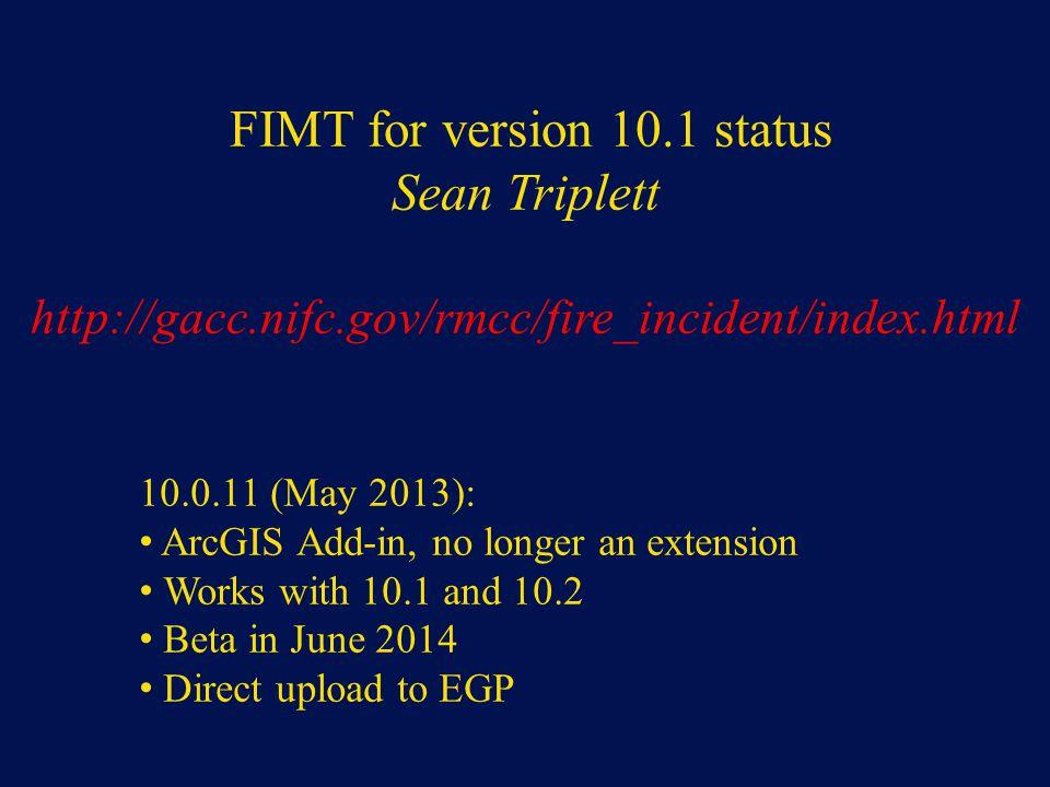 FIMT for version 10.1 status