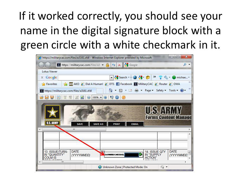 If it worked correctly, you should see your name in the digital signature block with a green circle with a white checkmark in it.