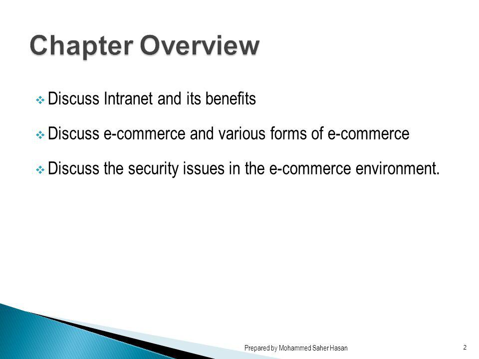 Chapter Overview Discuss Intranet and its benefits