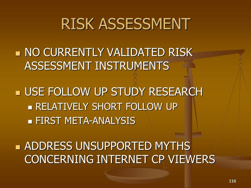 RISK ASSESSMENT NO CURRENTLY VALIDATED RISK ASSESSMENT INSTRUMENTS