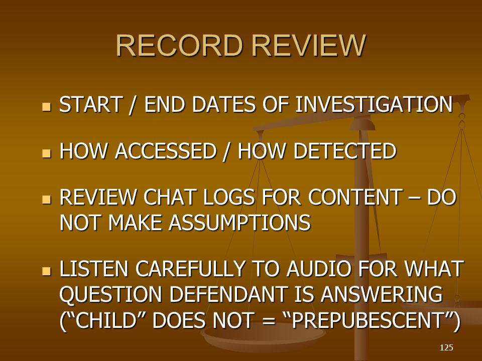 RECORD REVIEW START / END DATES OF INVESTIGATION