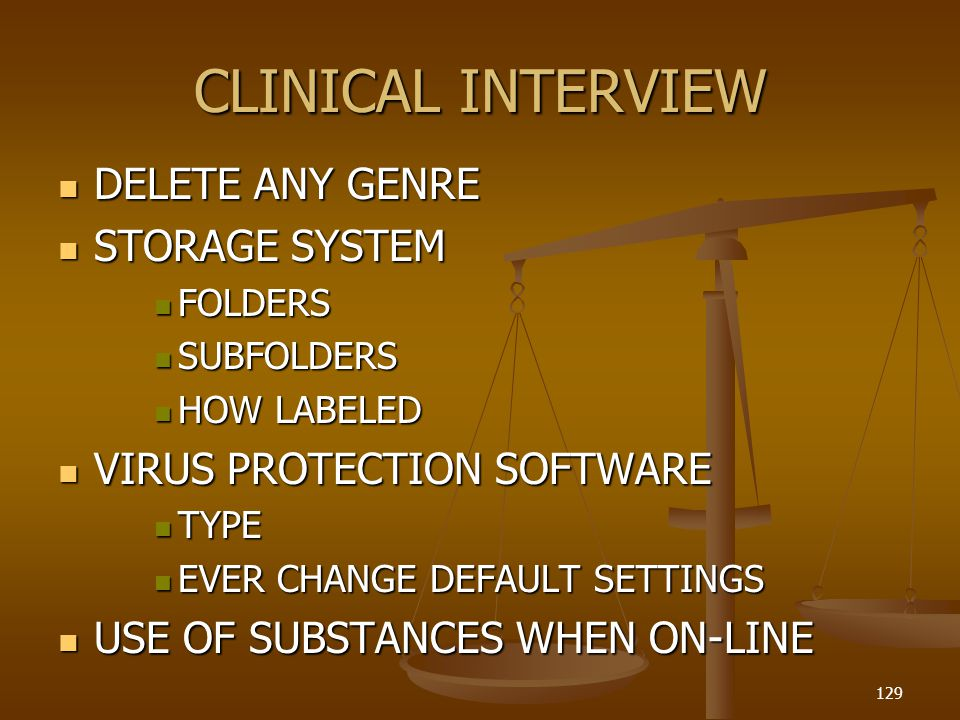 CLINICAL INTERVIEW DELETE ANY GENRE STORAGE SYSTEM