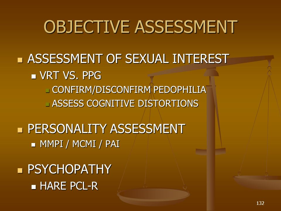 OBJECTIVE ASSESSMENT ASSESSMENT OF SEXUAL INTEREST