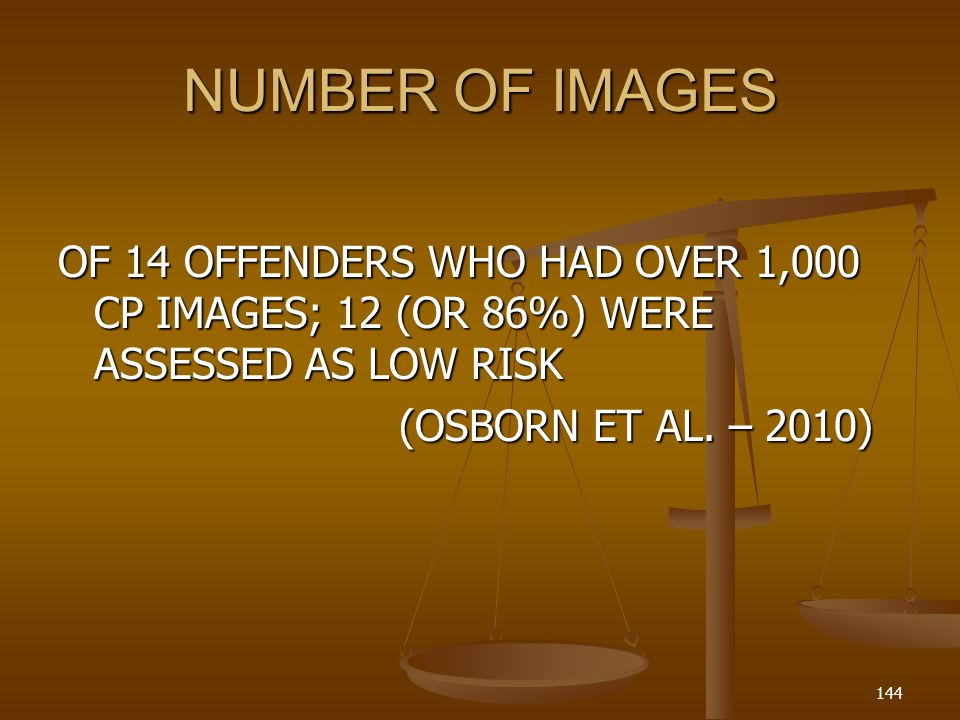 NUMBER OF IMAGES OF 14 OFFENDERS WHO HAD OVER 1,000 CP IMAGES; 12 (OR 86%) WERE ASSESSED AS LOW RISK.