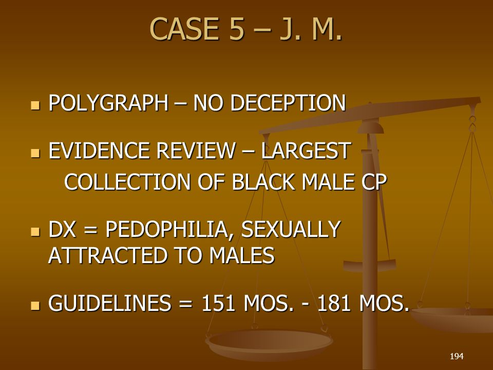 CASE 5 – J. M. POLYGRAPH – NO DECEPTION EVIDENCE REVIEW – LARGEST