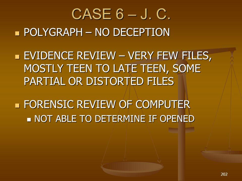 CASE 6 – J. C. POLYGRAPH – NO DECEPTION