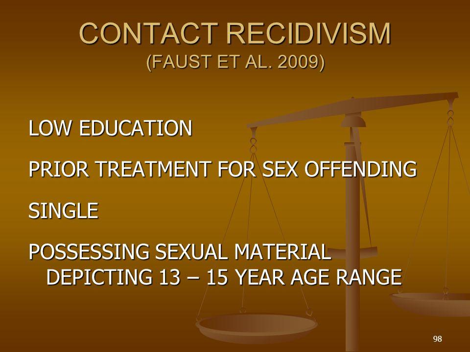 CONTACT RECIDIVISM (FAUST ET AL. 2009)