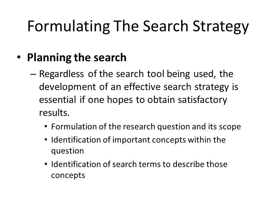 Formulating The Search Strategy