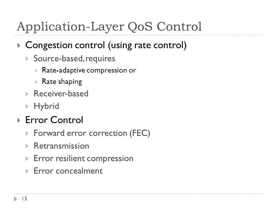 Application-Layer QoS Control