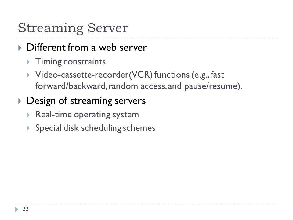 Streaming Server Different from a web server