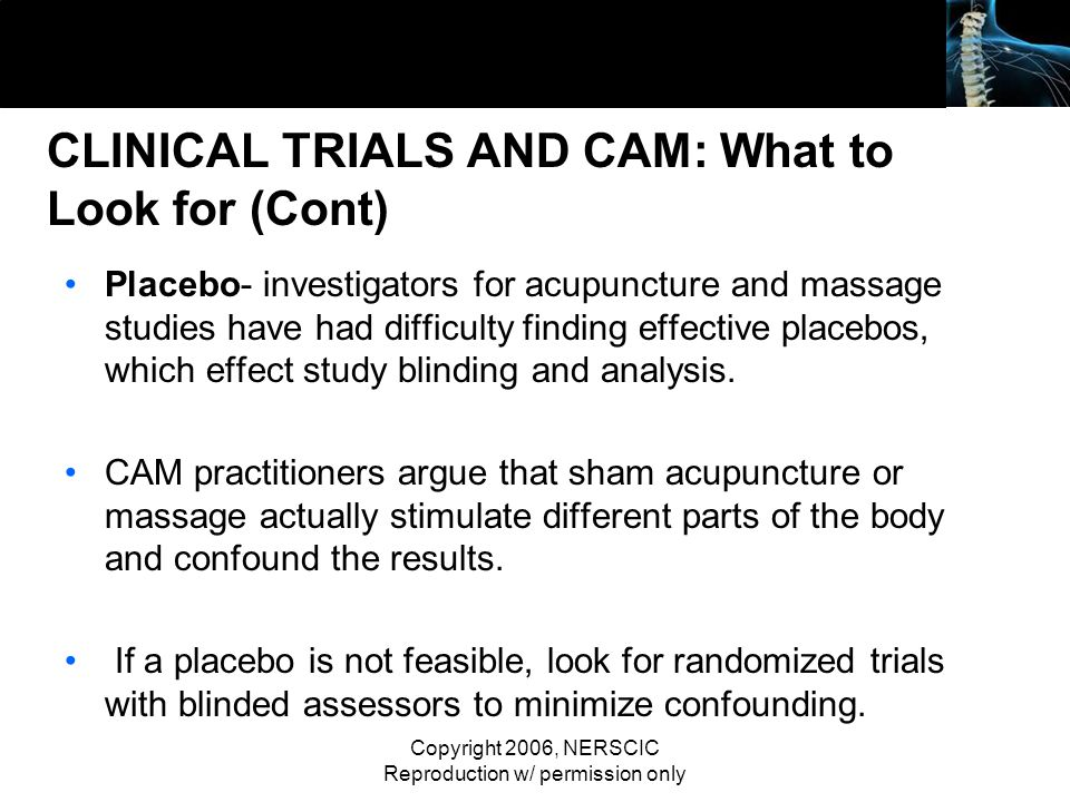 CLINICAL TRIALS AND CAM: What to Look for (Cont)