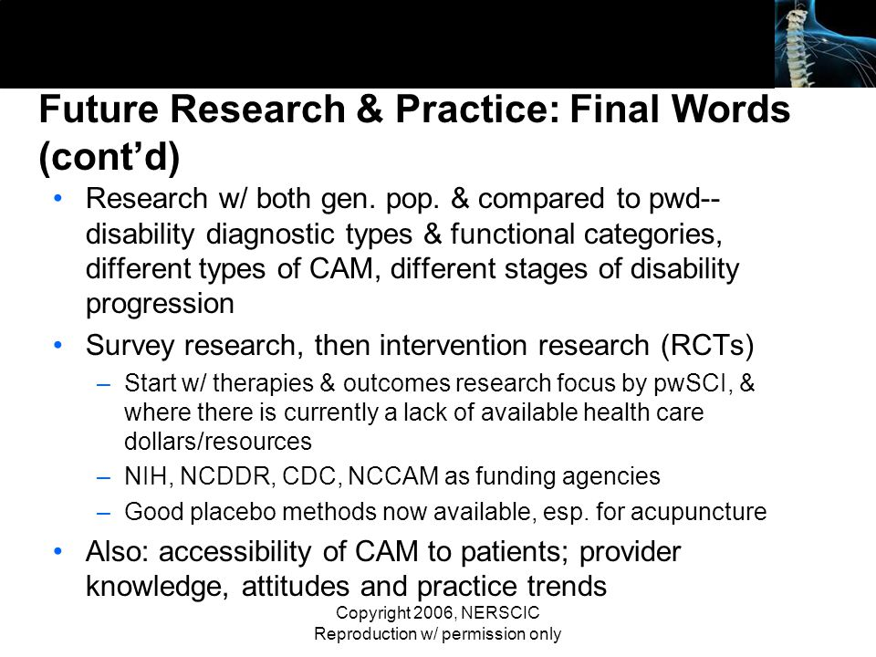 Future Research & Practice: Final Words (cont'd)
