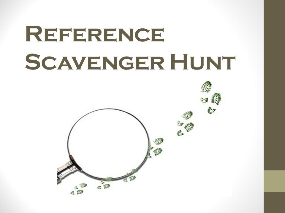 Reference Scavenger Hunt