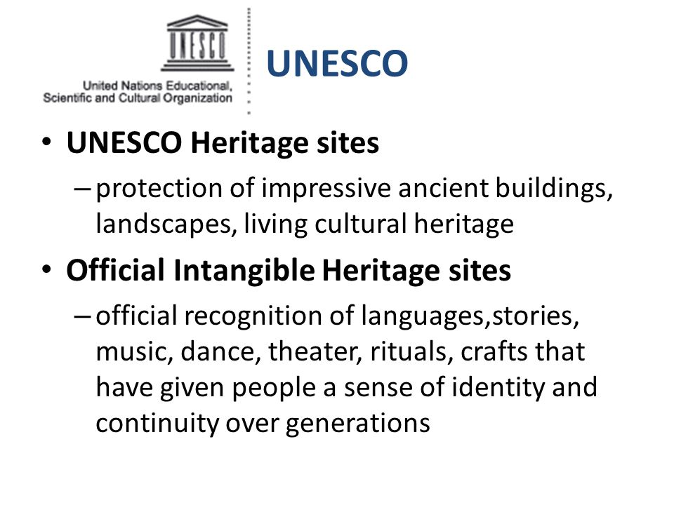 UNESCO UNESCO Heritage sites Official Intangible Heritage sites