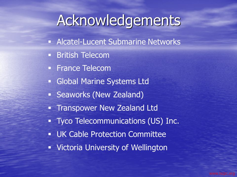 Acknowledgements Alcatel-Lucent Submarine Networks British Telecom