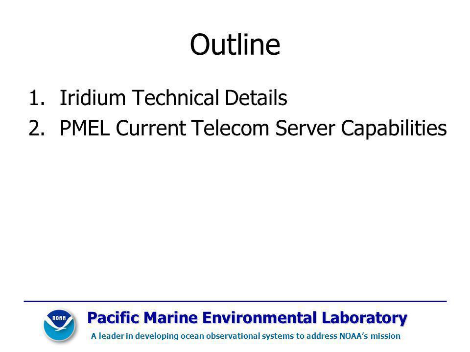 Outline Iridium Technical Details