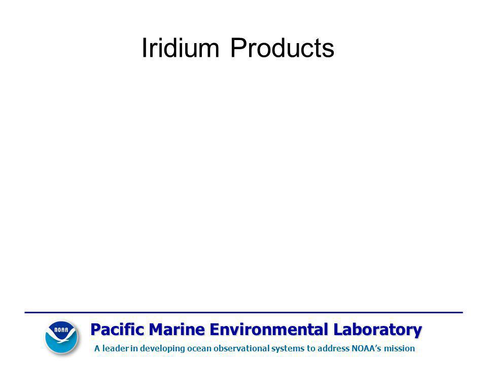 Iridium Products Pacific Marine Environmental Laboratory
