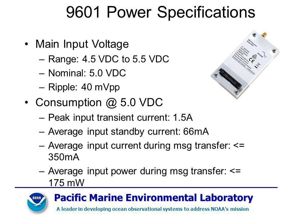 9601 Power Specifications Main Input Voltage Consumption @ 5.0 VDC