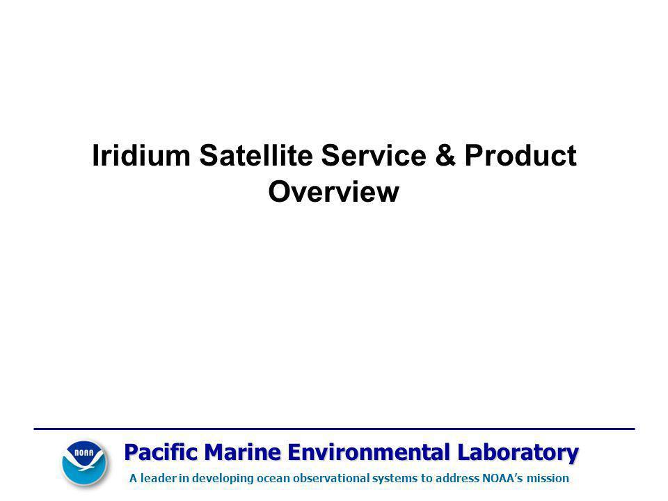 Iridium Satellite Service & Product Overview