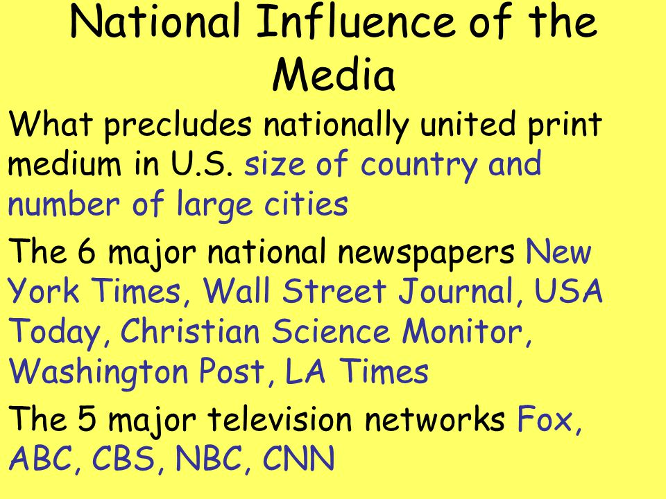National Influence of the Media