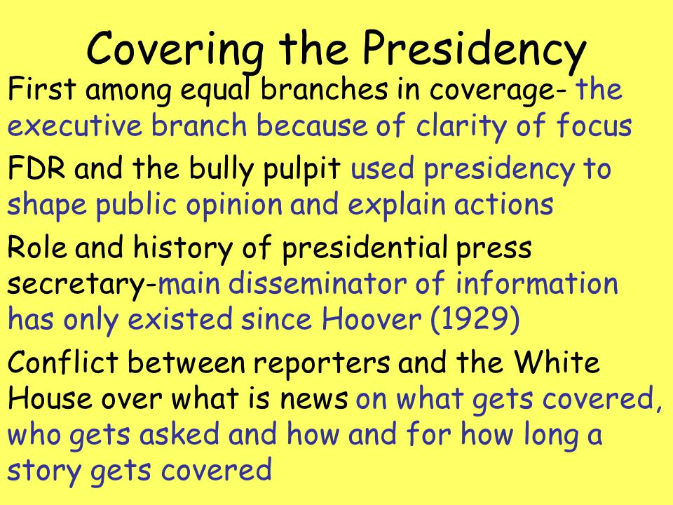 Covering the Presidency